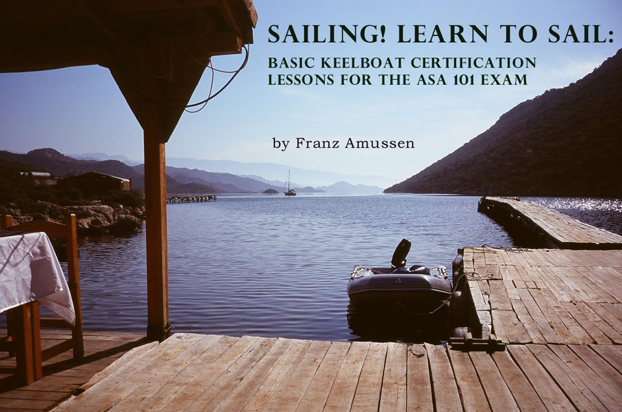 Learn To Sail ASA 101 Exam Lessons