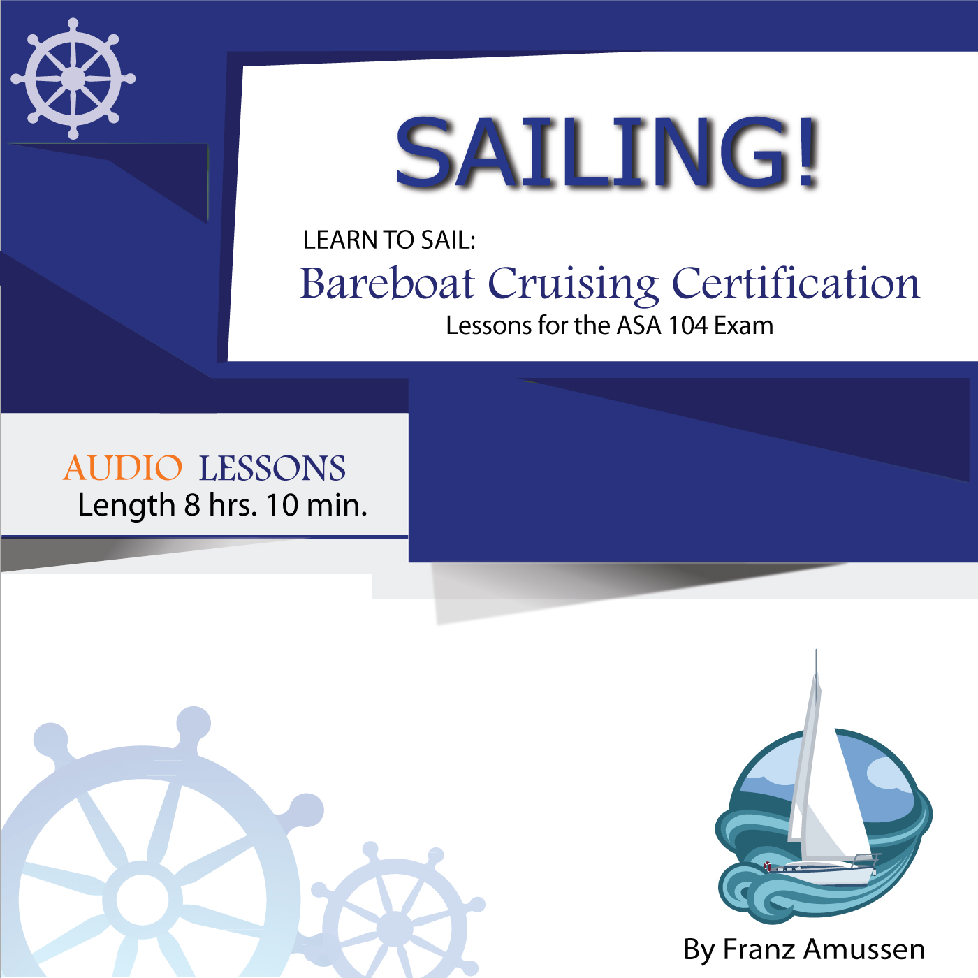 Learn to sail asa 101 lessons sailing in the mediterranean and learn to sail audio lessons 1betcityfo Gallery